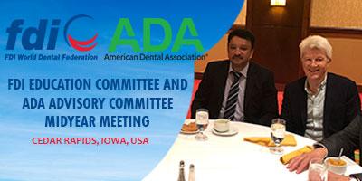 FDI Education Committee and ADA Advisory Committee midyear meeting at Cedar Rapids, Iowa