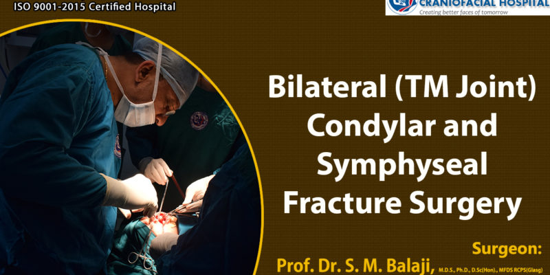 Bilateral (TM Joint) Condylar and Symphyseal Fracture Surgery