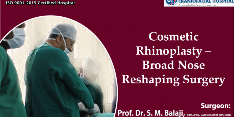 Cosmetic Rhinoplasty – Broad Nose Reshaping Surgery